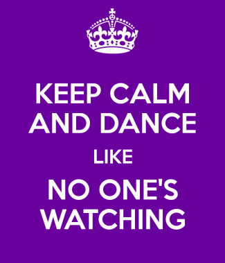 keep-calm-and-dance-like-no-one-s-watching-2